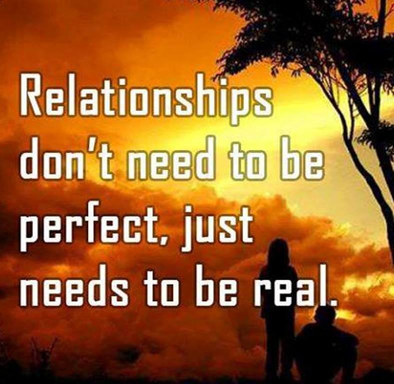 Quotes About Love Relationships: Relationships Do Not Need To Be Perfect
